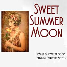 sweet summer moon