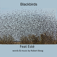 blackbirds a song by boog robert sung by Este