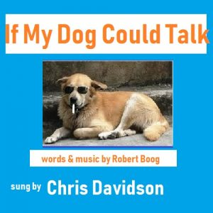 if my dog could talk by Robert Boog